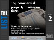 2: Norris & Stevens Inc.  The full list of commercial property management firms - including contact information -is available to PBJ subscribers.  Not a subscriber? Sign up for a free 4-week trial subscription to view this list and more today >>