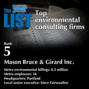 5: Mason Bruce & Girard Inc.  The full list of environmental consulting firms - including contact information -is available to PBJ subscribers.  Not a subscriber? Sign up for a free 4-week trial subscription to view this list and more today >>