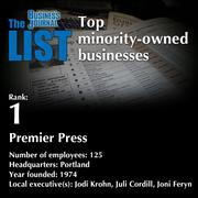 1: Premier PressThe full list of minority-owned businesses - including contact information - is available to PBJ subscribers.Not a subscriber? Sign up for a free 4-week trial subscription to view this list and more today >>