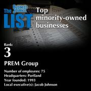 3: PREM GroupThe full list of minority-owned businesses - including contact information - is available to PBJ subscribers.Not a subscriber? Sign up for a free 4-week trial subscription to view this list and more today >>