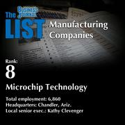 8: Microchip Technology The full list of topmanufacturingcompanies – including contact information – is available to PBJ subscribers. Not a subscriber? Sign up for a free 4-week trial subscription to view this list and more today >>