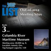 3 (tied): Columbia River Maritime Museum  The full list ofout-of-area meeting sites– including contact information – is available to PBJ subscribers.  Not a subscriber? Sign up for a free 4-week trial subscription to view this list and more today >>