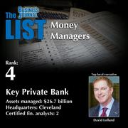 4: Key Private Bank  The full list of regional money managers – including contact information – is available to PBJ subscribers.  Not a subscriber? Sign up for a free 4-week trial subscription to view this list and more today >>
