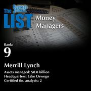 9: Merrill Lynch  The full list of regional money managers – including contact information – is available to PBJ subscribers.  Not a subscriber? Sign up for a free 4-week trial subscription to view this list and more today >>