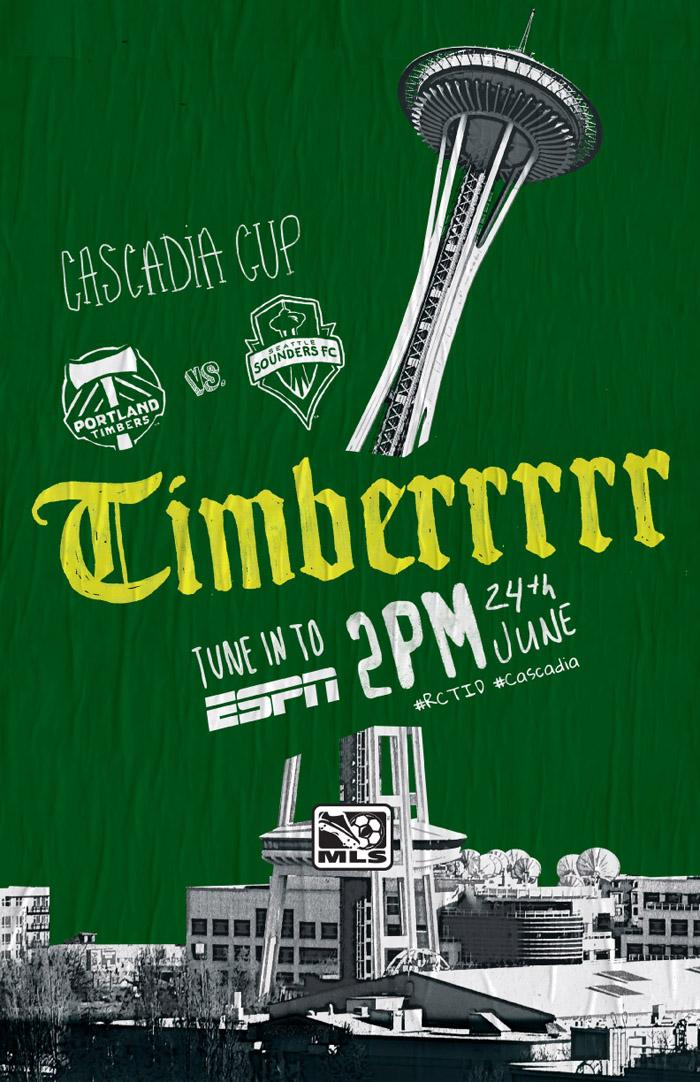 Major League Soccer is highlighting the Cascadia Cup rivalry with this poster aimed at Portland Timbers' fans.