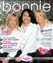The first issue of Bonnie Magazine offers a look at how three Sacramento women took charge of improving their lives.