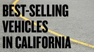 Best selling vehicles in California
