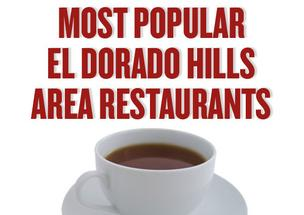 Most popular El Dorado Hills restuarants