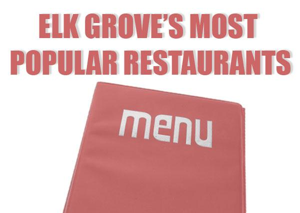 A slideshow ranks Elk Grove's 25 most popular restaurants, based on user ratings from Yelp and Urbanspoon.
