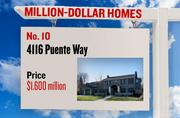 No. 10. 4116 Puente Way, with an asking price of $1.600 million. The 6,030-square-foot house was built in 2011 and has 5 bedrooms and 5 bathrooms. It sits on a property of 0.41 acres. The listing, first posted on Jan. 6, 2013, is here.