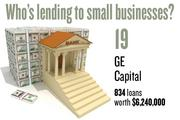 No. 19. GE Capital, with 834 loans worth $6,240,000 to businesses with revenue under $1 million.