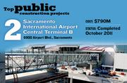 Sacramento International Airport Central Terminal B, at 6900 Airport Blvd., Sacramento, also features a people mover and airside concourse. The construction cost was $790 million, and the project was completed in October 2011.