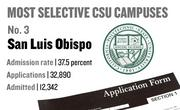 No. 3. San Luis Obispo, with an admission rate of 37.5 percent. The campus received 32,890 complete freshman applications for Fall 2011 and admitted 12,342.
