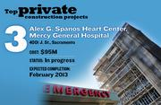 The Alex G. Spanos Heart Center, Mercy General Hospital, at 4001 J. St., Sacramento, features a heart-center tower and a remodel of the north wing. The expected construction cost is $95 million, with an expected completion date of February 2013.