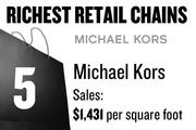 No. 5. Michael Kors, with average sales of $1,431 per square foot. The chain has 253 total stores and 2 stores locally. The stores sell clothing and accessories.