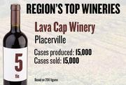 No. 5. (tie). Lava Cap Winery of Placerville produced 15,000 cases of wine in 2011 and sold 15,000 cases. It features wine tasting.