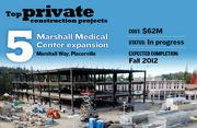 The Marshall Medical Center expansion, at Marshall Way, Placerville, features a four-story expansion, including an emergency room, women's center and intensive care unit. The expected construction cost is $62 million, with an expected completion date of fall 2012.