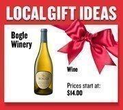 Wine from Bogle Winery Prices start at $14.00 Web: boglewinery.com Address: 37783 Road 144, Clarksburg 916-744-1139
