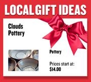 Pottery from Clouds Pottery  Prices start at $14.00 Web: cloudspottery.com  Address: 608 1/2 Sutter St., Folsom  916-985-3411