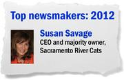 With Susan Savage as CEO, in 2012 the Sacramento River Cats took another division title and continued to be one of the top minor league teams in ticket sales. This year, the River Cats rented out Raley Field for professional soccer, its first monster truck show and a couple Sacramento Mountain Lions games.