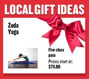 Five-class pass from Zuda Yoga  Prices start at $75.00  Web: zudayoga.com  Address: Midtown, Folsom and Roseville  916-441-1267
