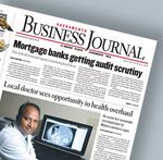 Best of Business Journal: Mobile IT headaches, accountable senior care, auditing mortgage banks