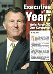 Executive of the Year for 2005: Dick Kovacevich, CEO of Wells Fargo.