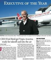 Executive of the Year for 2007: Fred Reid, CEO of Virgin America.