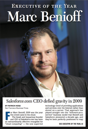 Executive of the Year for 2009: Marc Beniof, CEO of Salesforce.com.