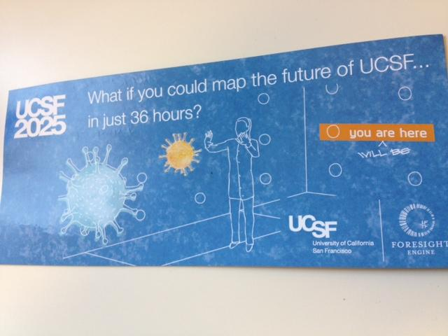 A promotional piece handed out at UCSF's Mission Bay and Parnassus Avenue campuses, inviting people to play an online game Wednesday and Thursday that could shape UCSF's strategic plan leading up to 2025.