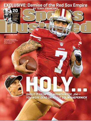 The cover of Sports Illustrated, featuring Colin Kaepernick.