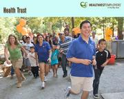 Health Trust CEO Frederick Ferrer oversees the nonprofit's wellness program, which includes day-to-day activities like health seminars, food policies and plenty of physical activity. For example, employees in the San Jose and Campbell offices spend one afternoon a month walking along the Los Gatos Creek Trail to meet in the middle. Health Trust came in second on the 25- to 99-employee category.
