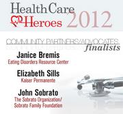 Here are the 2012 Silicon Valley Health Care Heroes finalists in the community partners/advocates category.