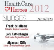 Here are the 2012 Silicon Valley Health Care Heroes finalists in the nurses category.