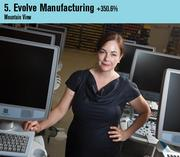 Evolve Manufacturing Technologies was the No. 5 company on the list this year. Shown is CEO Noreen King.