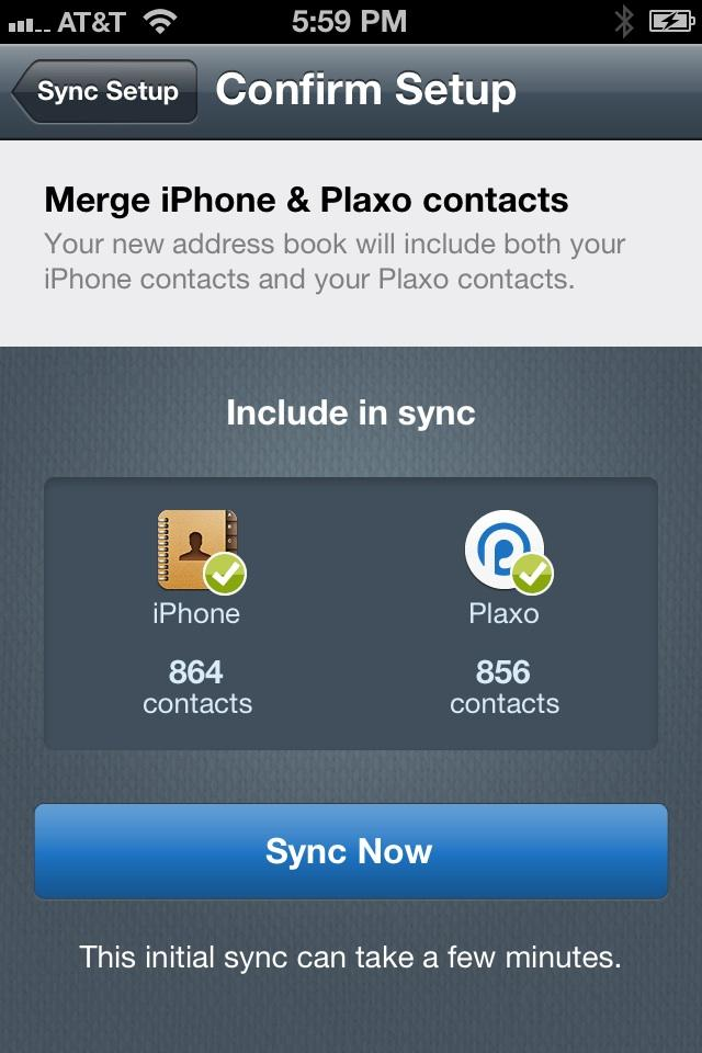This is an example of how Plaxo requests permission from its users before a user's phone address book is synced to their Plaxo account and backed up in the cloud.