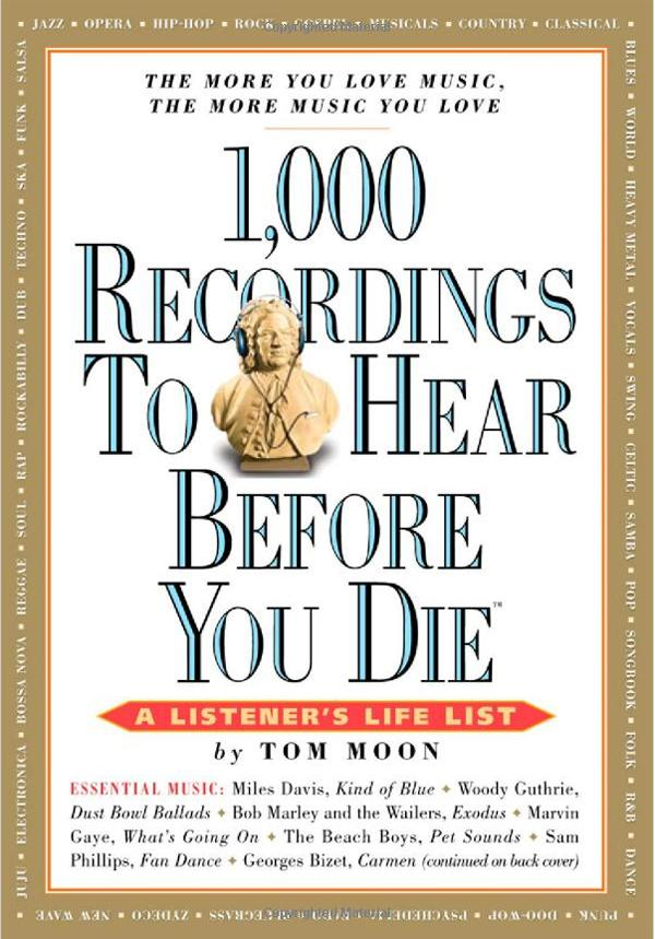 """Tom Moon's """"1,000 Recordings to Hear Before You Die"""" book sold 10,000 copies in one day as part of a Kindle Daily Deal."""