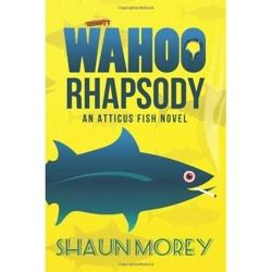 """Best-selling author Shaun Morey's """"Wahoo Rhapsody"""" is being published by AmazonEncore on July 5."""