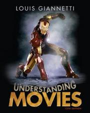 """3. """"Understanding Movies"""" by Louis Giannetti provides readers a behind-the-scenes insight into the elements of film and how movies communicate and convey meaning to their audiences. The book is in its 12 edition and priced around $80."""