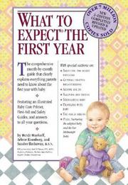 """6. """"What to Expect the First Year"""" by Heidi Murkoff, which costs $18 on Amazon, includes everything new parents need to know about the care of an infant."""