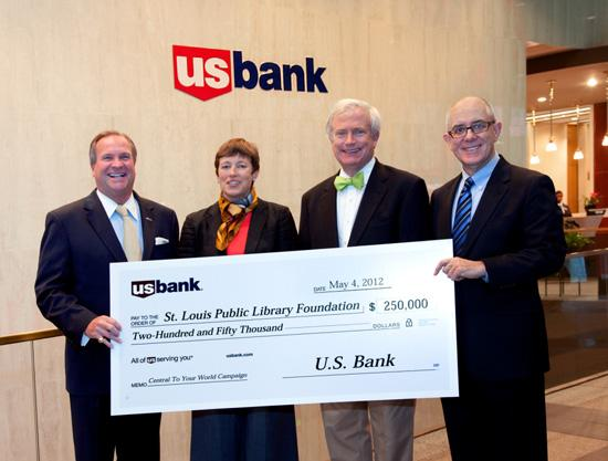 From left to right: Joe Imbs, regional chairman and St. Louis market president of U.S. Bank in St. Louis; Alison Ferring and Tom Schlafly, co-chairs for the Central To Your World Capital Campaign; and Rick Simoncelli, president of the St. Louis Public Library Foundation