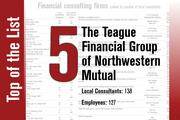 No. 5 on the List is The Teague Financial Group of Northwestern Mutual.