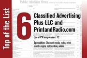 No. 6 on the List is Classified Advertising Plus LLC and PrintandRadio.co.