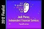 Jodi Perez is a Financial services finalist.