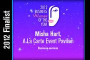 Misha Hart is a Business services finalist.
