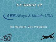 ABS Alloys & Metals USA sources, processes and supplies primary and secondary alloy and metals for use in producing new parts. The Winston-Salem company had $53 million in 2011 revenues.