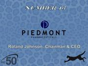 Piedmont Pharmaceuticals develops and licenses proprietary human health and animal pharmaceutical products with specific expertise in parasitology and drug delivery systems. The Greensboro company had $9.2 million in 2011 revenues.