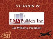Linwood-based LMI Builders Inc. is a commercial general contractor specializing in design build and negotiated work.