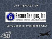 Secure Designs Inc. provides outsourced managed Internet security for small to midsize companies and organizations. The Greensboro company had $3.6 million in revenues in 2011.