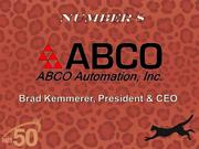 ABCO Automation in Browns Summit provides custom automation equipment and services to manufacturing customers. Revenues in 2011 were $22 million.